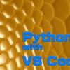 Visual Studio Codeから「Hello Python」してみよう:Visual Studio Codeで快適Python